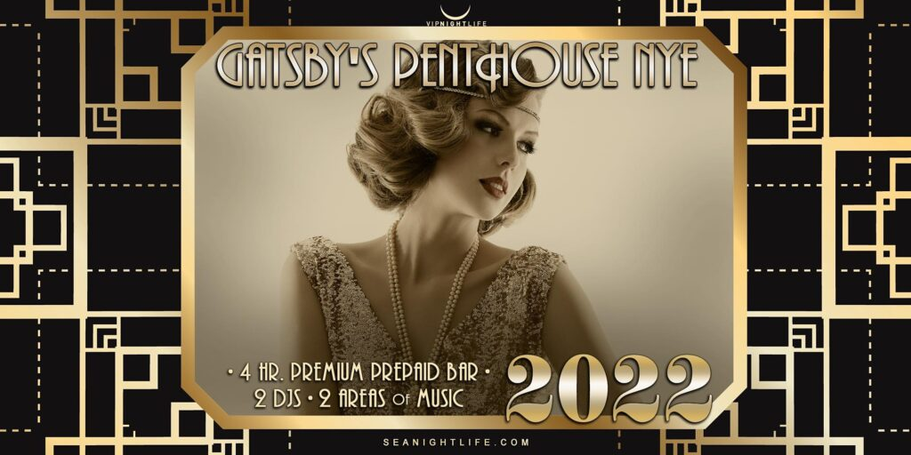 Seattle New Years Eve Party 2022 | Gatsby's Penthouse
